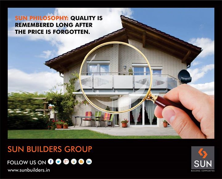 Quality is of utmost significance for Sun Builders Group.    Visit: http://www.sunbuilders.in/