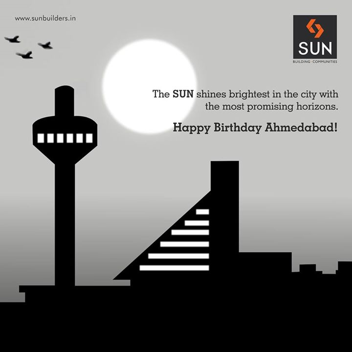 Today our city proliferates one more glorious year to its promising horizons.  Happy Birthday Ahmedabad!