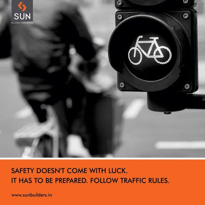 Be responsible, follow traffic rules & stay safe.