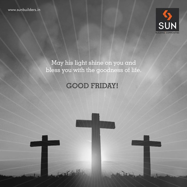 It was the day when Jesus sacrificed his life for you. May his sacrifice bestow your life with its goodness.  Good Friday!