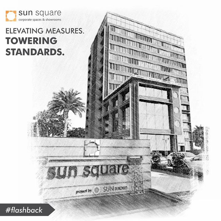 #Flashback  Sun Square ascends your success, reveals your passion and calls you to be a part of your dream business center near C. G. Road.  Explore more at http://sunbuilders.in/sun-square/