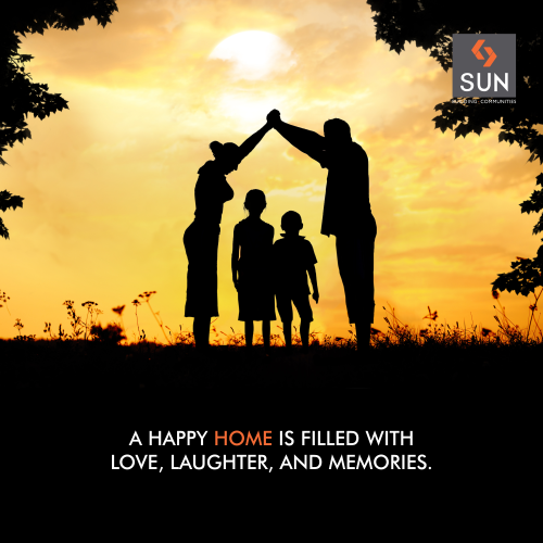 You feel at home when you enjoy joyous moments with your family.