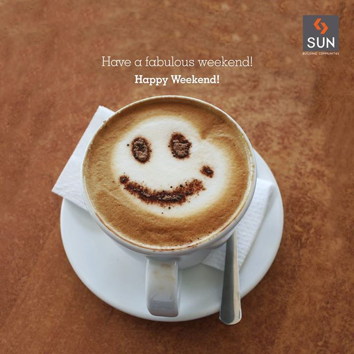 Weekend - A word that makes the curve of your smile more bigger is here. Wishing you all a fun filled weekend!  #HappyWeekend to all!
