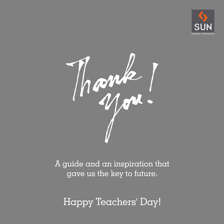 Thank you teacher for imparting your knowledge-wealth and igniting our future.  #TeachersDay #Knowledge #Future