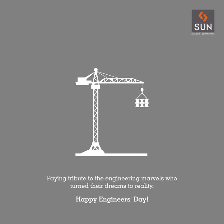 To all engineering marvel across the world, we wish you a very happy #EngineersDay!