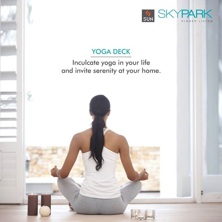 By practising yoga, it purifies your mind and soul and spread serenity at your home as well.  Enjoy your the sense of serenity daily at #SunSkyPark  #HigherLiving #RealEstate #Residential #Ahmedabad