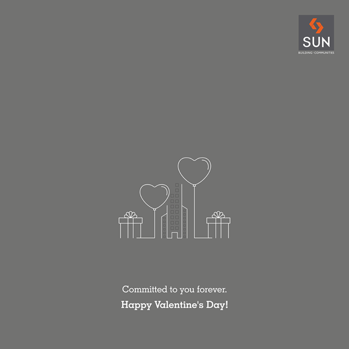 Declaring our relationship with you forever, #Sunbuilders wish you a #HappyValentinesDay!