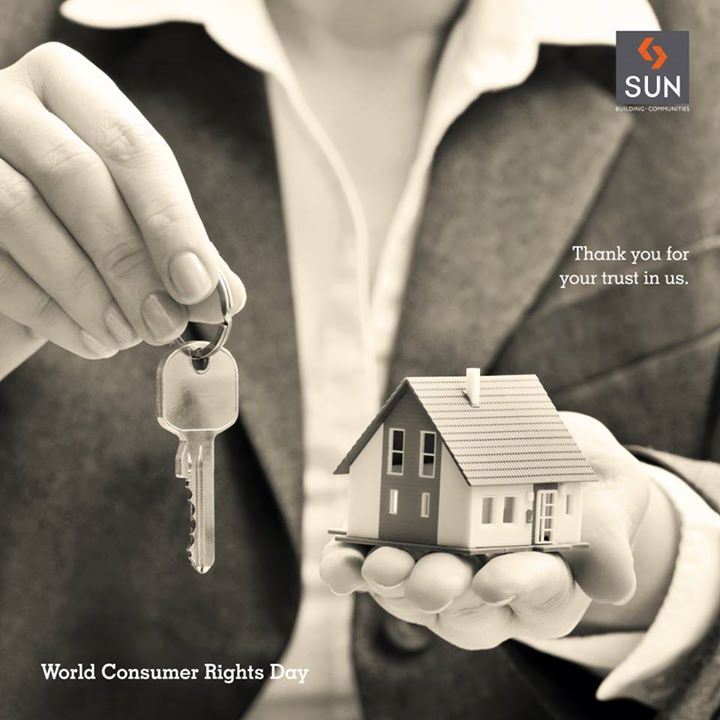 On this World Consumer Rights Day, we would like to thank all our consumers for the trust and confidence you've placed in us.  #Sunbuilders wish all the valuable consumers a Happy World Consumer Rights Day!   #consumerrights #WorldConsumerRightsDay
