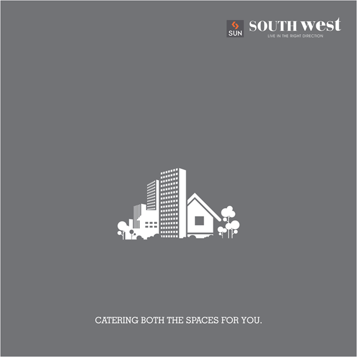 Sun South West, an umbrella that covers both residential and retail spaces, meets your needs in every way.   For more details, visit goo.gl/PkvTVd.   #Sunbuilders #SouthWest #realestate