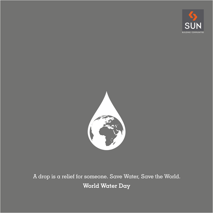 Sun Builders,  savewater, worldwaterday, water, savetheworld