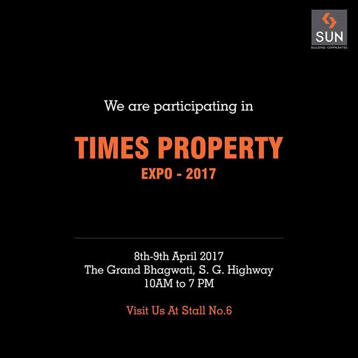 The golden opportunity is back!   Times Property Expo - 2017, India's Biggest Realty Exhibition is here and we are a part of it.   Save the date and come meet us at Stall No.6.  We will be waiting to greet you. #sunbuilders #timespropertyexpo #realestate #property #TGB #ahmedabad
