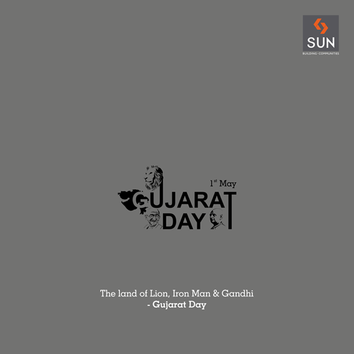 Together we make Gujarat a united and prosperous state which has flourished through the years. The ancestors would be proud of its development.  #gujaratday #sunbuilders