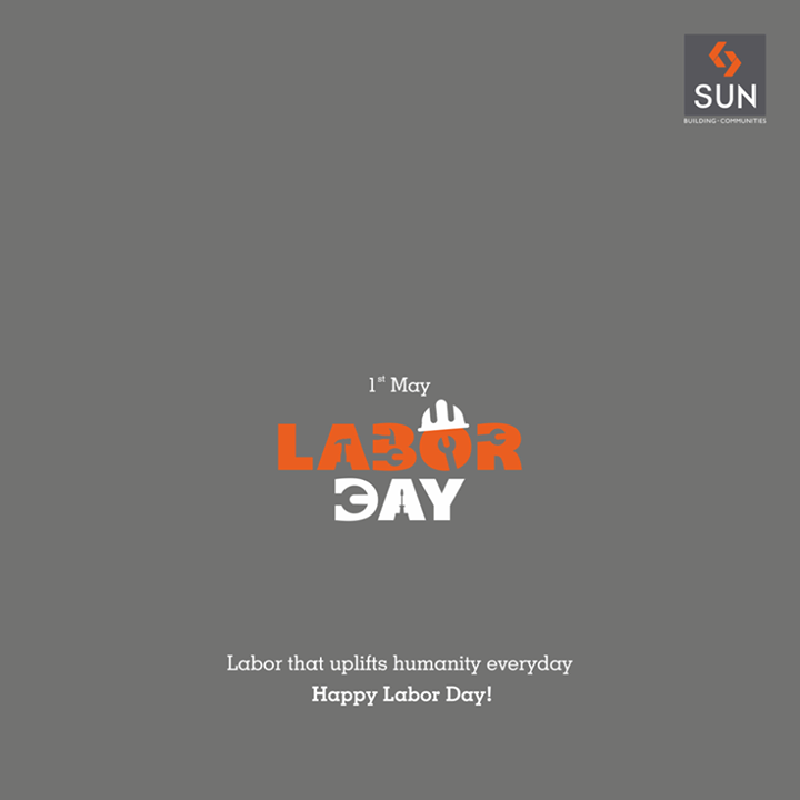 Laborers are the true heroes of every nation and we respect all the labor that goes into making Sun Builders trustworthy. Happy Labor Day! #laborday #sunbuilders