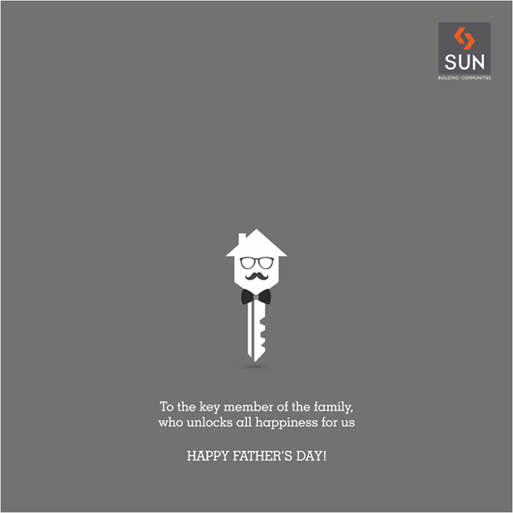 Sun Builders,  SunBuilders, FathersDay, Happiness