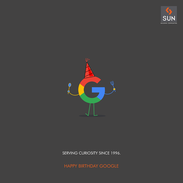 #Google is probably the only thing that can match a child's curiosity.   #SunBuilders #HappyBirthdayGoogle