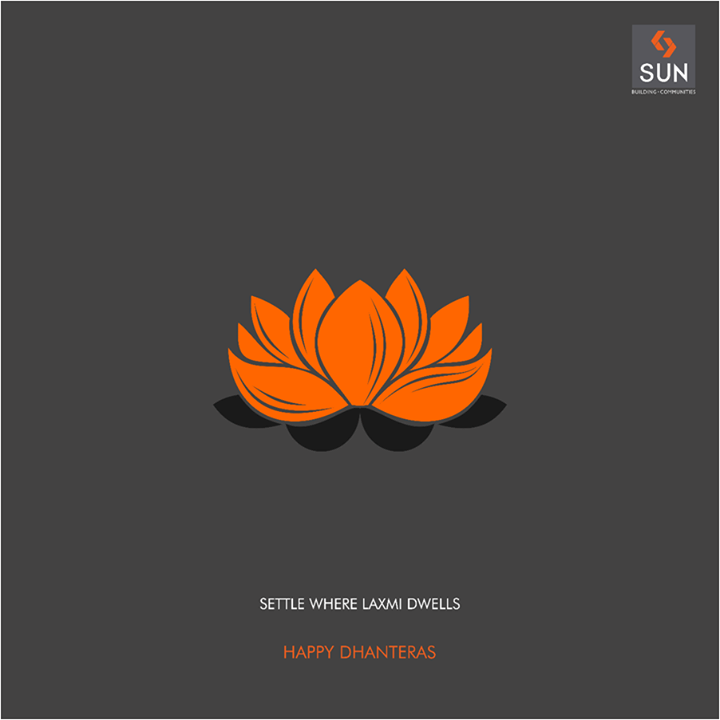 Reside where the benevolence of Goddess Laxmi shines forever.  Wishing you a Happy Dhanteras. #SunBuilders #HappyDhanteras