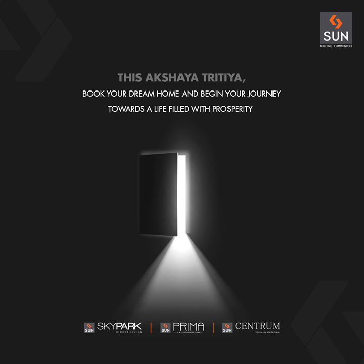 Book your dream home this #AkshayaTritiya..  #SunBuildersGroup #RealEstate #SunBuilders #Ahmedabad #Gujarat #SunSkypark #SunPrima #SunCentrum