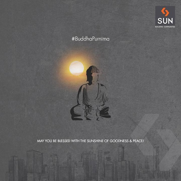 May you be blessed with the sunshine of goodness & peace!  #BuddhaPurnima #HappyBuddhaPurnima #SunBuildersGroup #RealEstate #SunBuilders #Ahmedabad #Gujarat