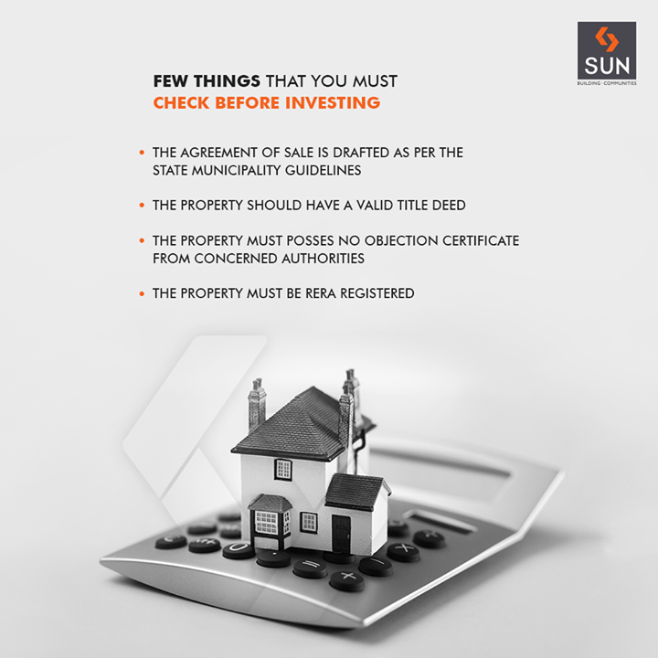 Buying a new property is a big deal indeed! Here are a few things that you must check before investing:  #SunBuildersGroup #RealEstate #SunBuilders #Ahmedabad #Gujarat
