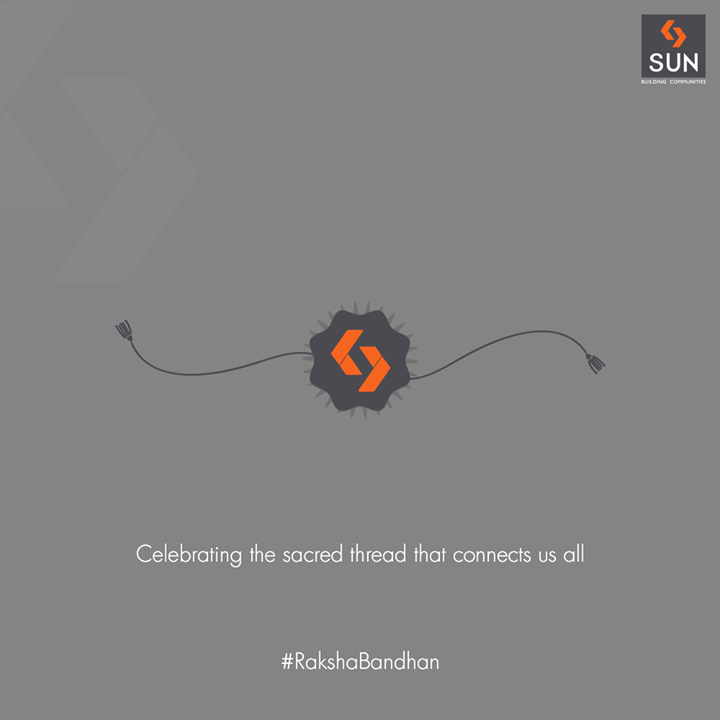Celebrating the sacred thread that connects us all.  #HappyRakshaBandhan #RakshaBandhan #RakshaBandhan2018 #SunBuildersGroup #RealEstate #SunBuilders #Ahmedabad #Gujarat