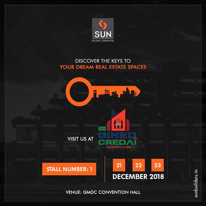 Come visit us at the best real estate expo this weekend, GIHED Credai Property Show 2018  #GIHED2018 #GIHEDPropertyShow #SunBuildersGroup #RealEstate #SunBuilders #Ahmedabad #Gujarat