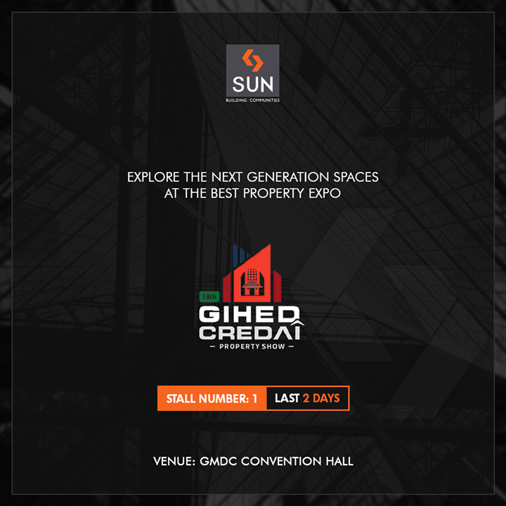 Invest in the property of your dreams, visit us to explore the best options!   #GIHED2018 #GIHEDPropertyShow #SunBuildersGroup #RealEstate #SunBuilders #Ahmedabad #Gujarat