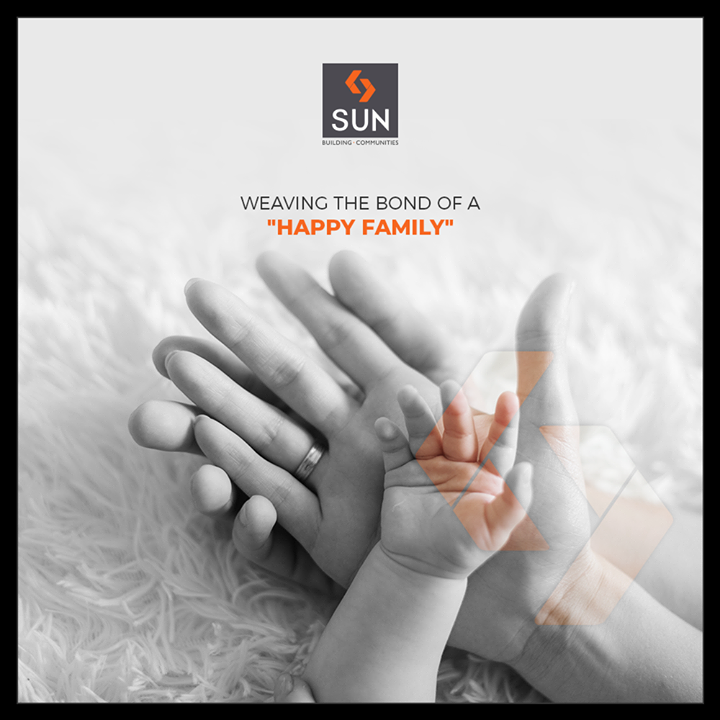 At Sun Builders Group we constantly work in shaping spaces that weave the bond of a happy family!  #SunBuildersGroup #RealEstate #SunBuilders #Ahmedabad #Gujarat