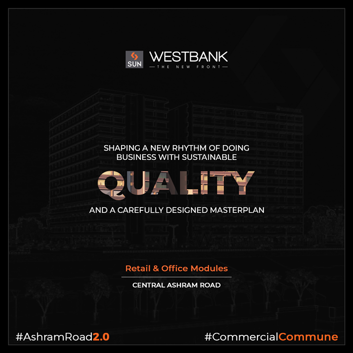 West bank promises endless growth opportunities with sustainable quality!   #SunBuilders #RealEstate #WestBank #SunWestBank #Ahmedabad #Gujarat #SunBuildersGroup #AshramRoad2point0 #commercialcommune #ComingSoon #NewProject