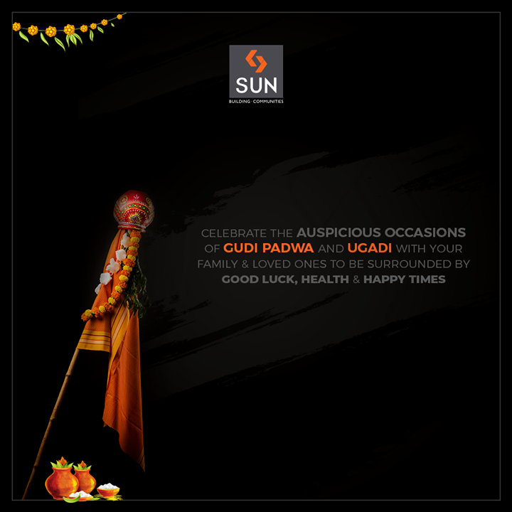 May this festive occasions bring in good luck, health & happy times.  #SunBuilders #RealEstate #Ahmedabad #RealEstateGujarat #Gujarat #GudiPadwa