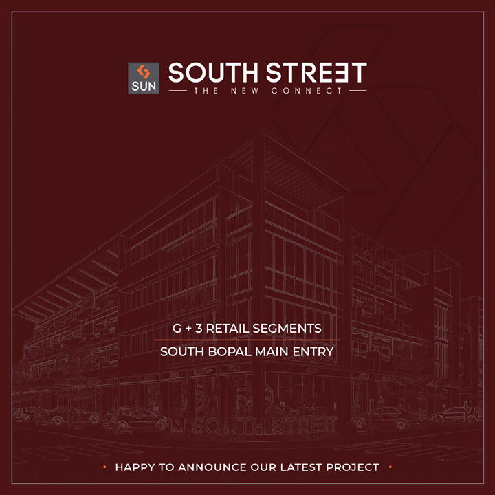 Landmarking the change in the retail landscape of #SouthBopal with Sun #SouthStreet.  #SunBuilders #RealEstate #ProgressiveSpaces #Ahmedabad #Gujarat