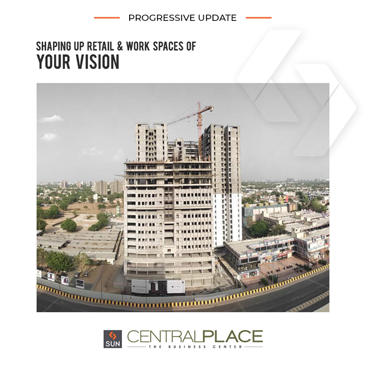 #ProgressiveUpdate of #SunCentralPlace, a business centre that offers you everything for shaping your retail & work spaces!  #SunBuilders #RealEstate #ProgressiveSpaces #Ahmedabad #Gujarat