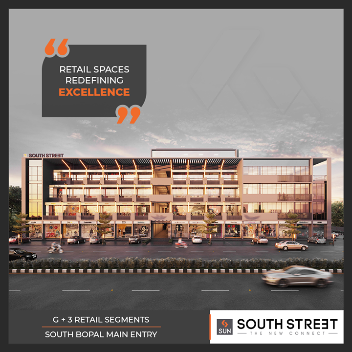 #Southstreet is the upcoming retail segment at South Bopal that redefines excellence!   #SouthBopal #SunBuildersGroup #Ahmedabad #Gujarat