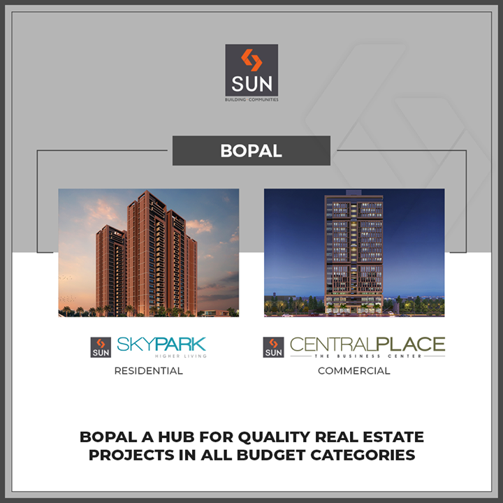 #QuantumOfSun | #Bopal makes for a lucrative choice for real estate projects owing to great connectivity to #SGHighway!  #SunBuildersGroup #Ahmedabad #Gujarat