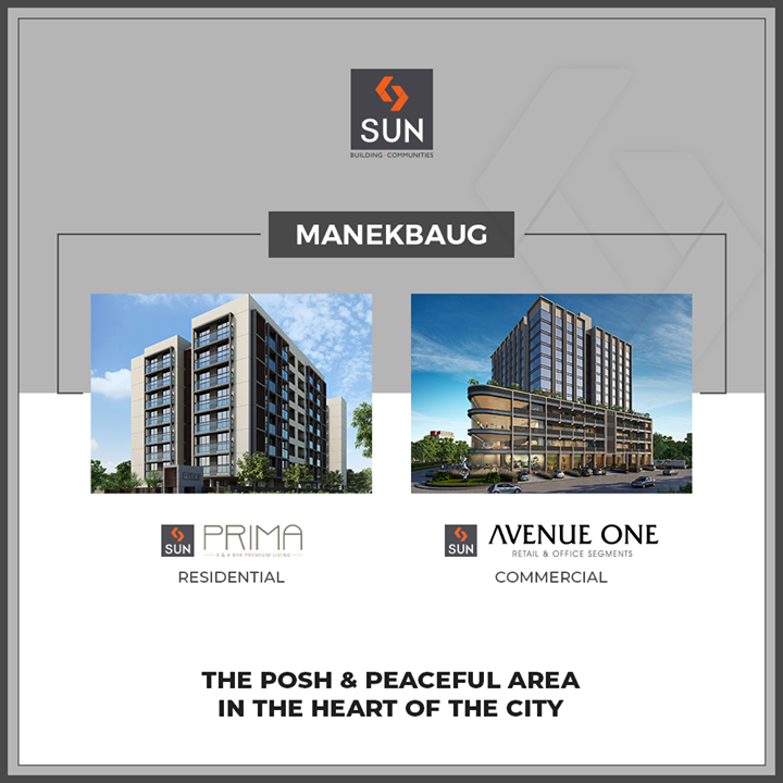 #QuantumOfSun | #Manekbaug is the heart of the city that allows great businesses to thrive & healthy communities to prosper.  #SunBuildersGroup #Ahmedabad #Gujarat
