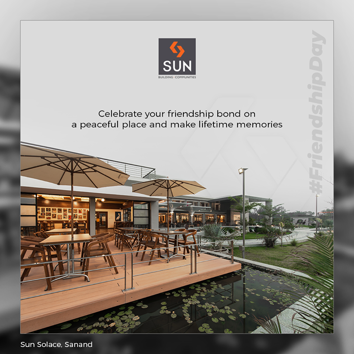 Celebrate your friendship bond on a peaceful place and make lifetime memories  #FriendshipDay #FriendshipDay2019 #HappyFriendshipDay #Friends #SunSolace #Weekend #SunBuildersGroup #Ahmedabad #Gujarat