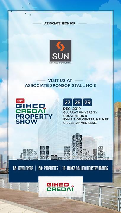 Sun Builders,  VisitUs, PropertyShow, GIHED, CREDAI, PropertyShowGIHED2019, GIHED2019, SunBuildersGroup, Ahmedabad, Gujarat, RealEstate
