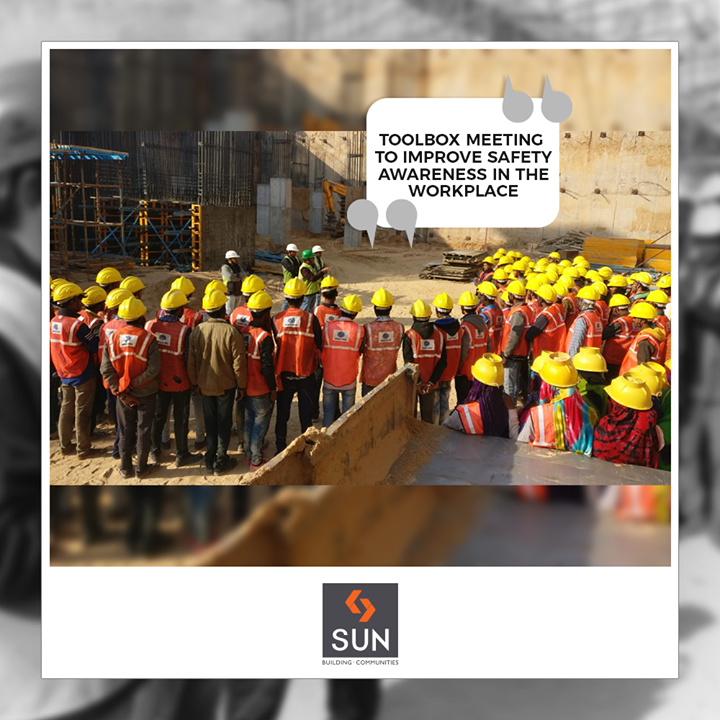 Sun Builders,  ToolboxMeeting, Safety, SunBuildersGroup, RealEstate, Ahmedabad, Gujarat