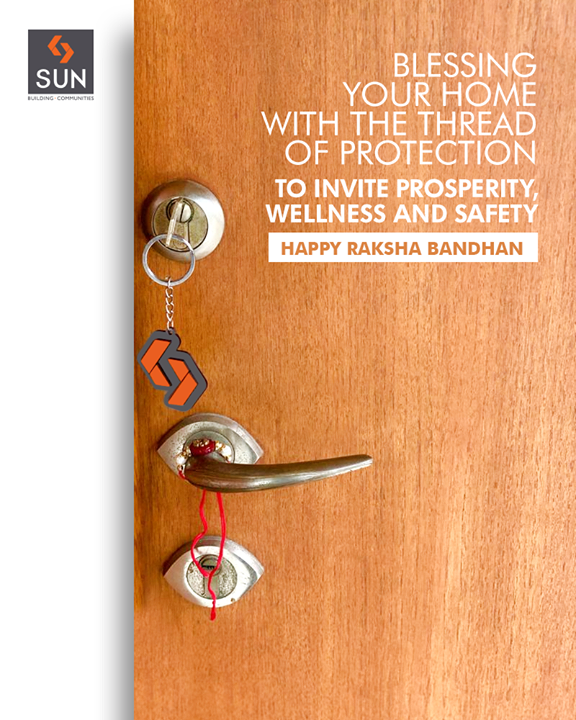 We believe in the absolute bond of our customer's trust and we reciprocate by ensuring protected homes where you can Live happily, Share the love and Cherish the memories forever.  #HappyRakhshaBandhan #Ahmedabad #SunBuildersGroup #Gujarat #RealEstate #SunBuilders