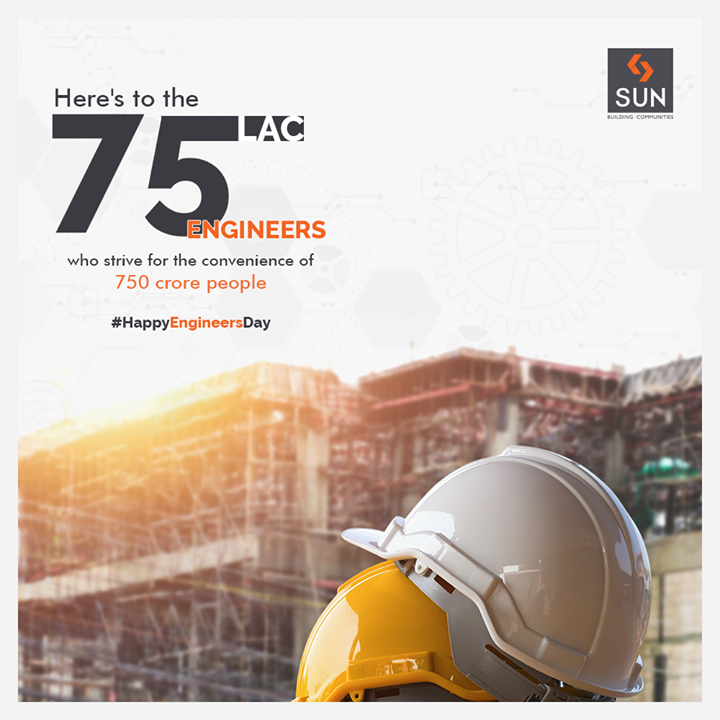 Sun Builders,  SunBuilders, EngineersDay