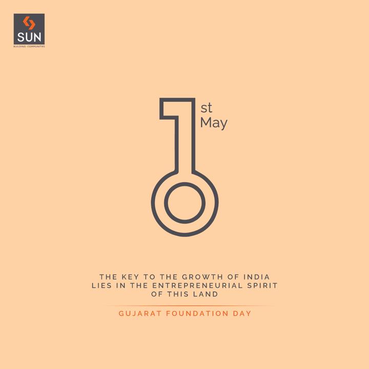 Sun Builders,  SunBuildersGroup, SunBuilders, BuildingCommunities, RealEstateAhmedabad, GujaratDay, GujaratFoundationDay, GujaratDay2021