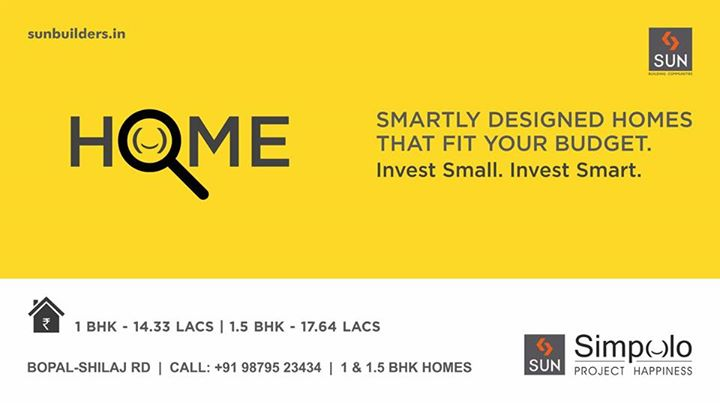 Finding a home that fits your budget was never this easy. Invest smartly in Sun Simpolo - 1 & 1.5 BHK apartments starting from 14.33 lacs at the thriving location of Bopal-Shilaj Road.  #SunSimpolo #ProjectHappiness  Book your happiness now: http://sunbuilders.in/GAdwords/