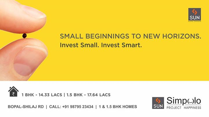 Every great dream has a small beginning that will lead to new horizons. Invest in Project Happiness by Sun Builders Group. Presenting Sun Simpolo - 1 & 1.5 BHK smart homes at Bopal-Shilaj Road.  #SunSimpolo #ProjectHappiness  Book now: http://sunbuilders.in/GAdwords/