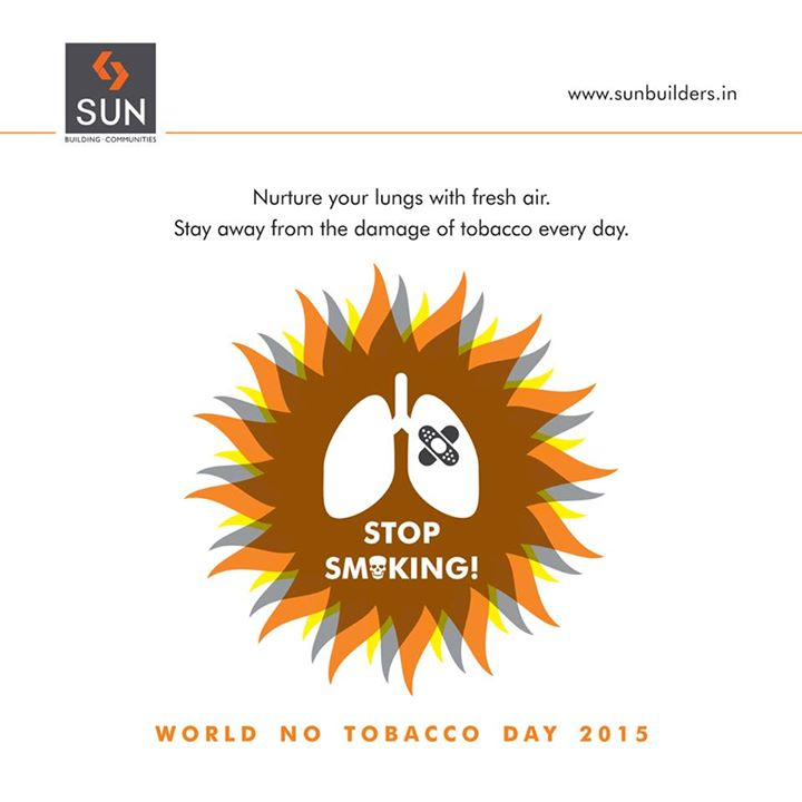 On this #WorldNoTobaccoDay2015, we urge you all to make every day a No Tobacco Day. Stay healthy. Stay happy.