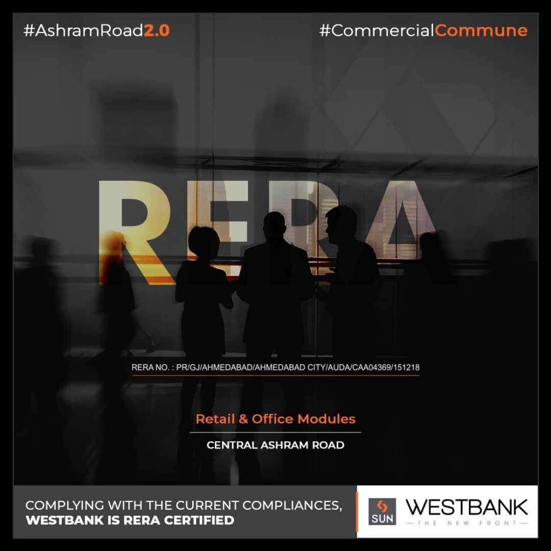 We believe in following the standards that shape our public realm, WESTBANK is RERA certified!  #SunBuilders #RealEstate #WestBank #SunWestBank #Ahmedabad #Gujarat #SunBuildersGroup #AshramRoad2point0 #commercialcommune #ComingSoon #NewProject