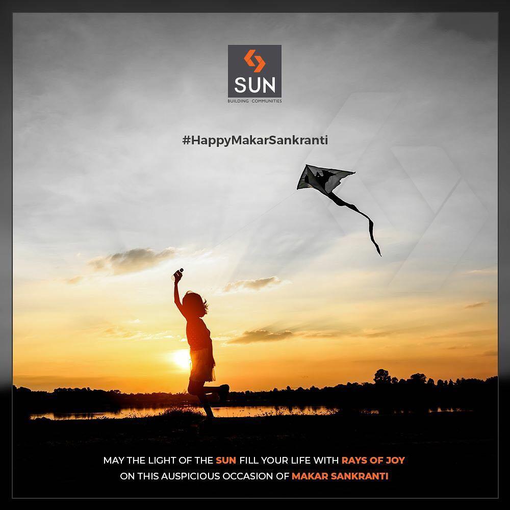 May the light of the Sun fill your life with rays of joy on this auspicious occasion of Makar Sankranti  #HappyUttarayan #Uttarayan2019 #MakarSankranti #IndianFestivals #FestivalsOfIndia #KiteFestival #KiteFlying #SunBuildersGroup #RealEstate #SunBuilders #Ahmedabad #Gujarat