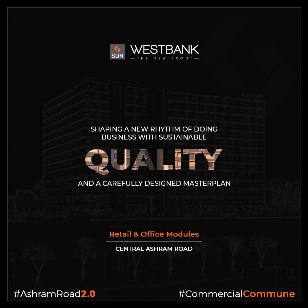 West bank promises endless growth opportunities with sustainable quality!   #SunBuilders #RealEstate #WestBank #SunWestBank #Ahmedabad #Gujarat #SunBuildersGroup #AshramRoad2point0 #commercialcommune #ComingSoon #NewProject https://t.co/1Kyc0AcNtq